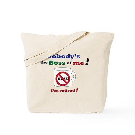 Nobodys the boss of me Tote Bag