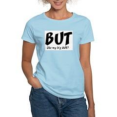 Big But Women's Pink T-Shirt