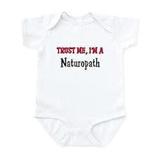 Trust Me I'm a Naturopath Infant Bodysuit