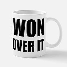 He Won Get Over It! Bold Mug