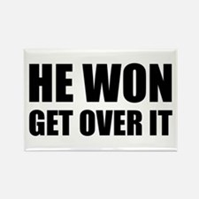 He Won Get Over It! Bold Rectangle Magnet