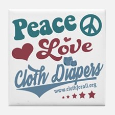Peace Love & Cloth Diapers Tile Coaster