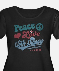 Peace Love & Cloth Diapers Plus Size T-Shirt