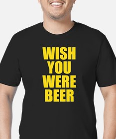 Wish Your Were Beer (here) T-Shirt