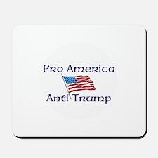 Pro America, anti trump Mousepad