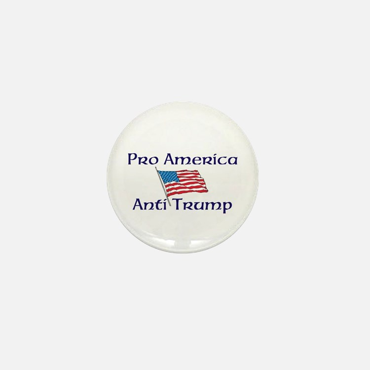 Pro America, anti trump Mini Button