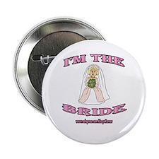 """I'M THE BRIDE 2 2.25"""" Button"""