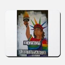 Expect Resistance Mousepad