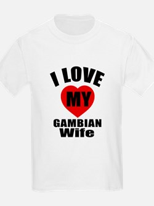 I Love My Gambian Wife T-Shirt