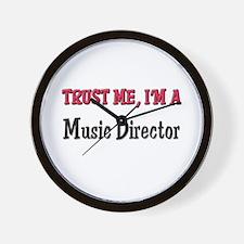 Trust Me I'm a Music Director Wall Clock