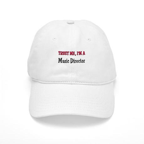 Trust Me I'm a Music Director Cap
