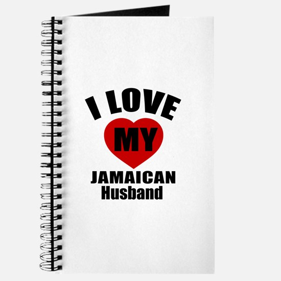 I Love My Jamaican Husband Journal