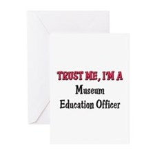 Trust Me I'm a Museum Education Officer Greeting C