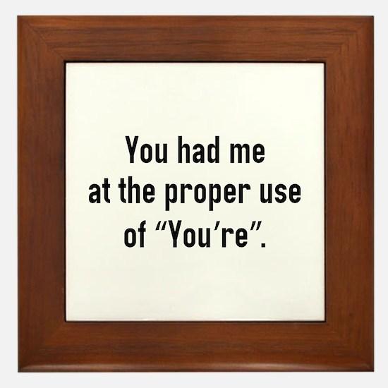 You Had Me At Framed Tile