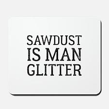 Sawdust Mousepad