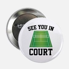 "See You In Court 2.25"" Button"