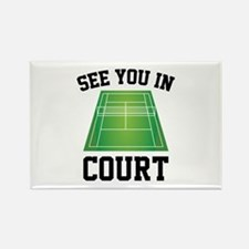 See You In Court Rectangle Magnet