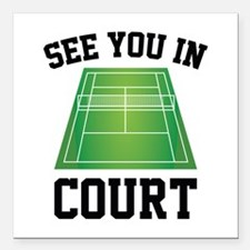 "See You In Court Square Car Magnet 3"" x 3"""