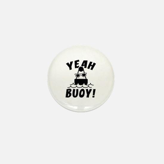 Yeah Buoy! Mini Button