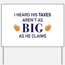 Small hands mean small taxes Yard Sign