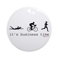 It's Business Time Triathlon Ornament (Round)