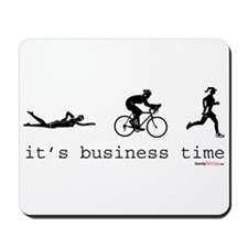 It's Business Time Triathlon Mousepad
