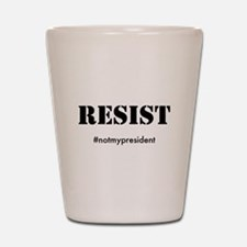 RESIST Shot Glass