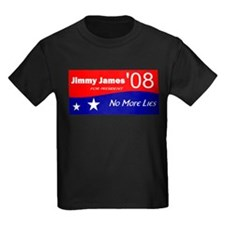 Jimmy James for President No More Lies T