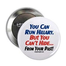 You Can Run Hillary Button