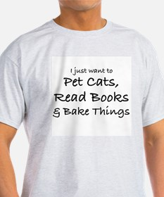 I JUST WANT TO PET CATS T-Shirt
