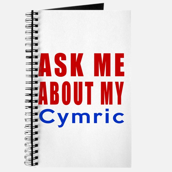 Ask Me About My Cymric Cat Designs Journal