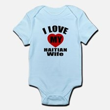 I Love My Haitian Wife Infant Bodysuit