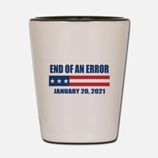 End of an Error 2021 Shot Glass