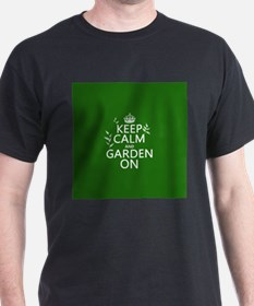 Keep Calm and Garden On T-Shirt