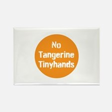no tangerine tinyhands Magnets