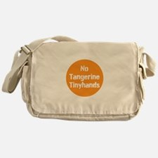 no tangerine tinyhands Messenger Bag