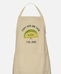Every Now and Then I Fall Apart Funny Taco Apron