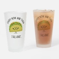 Every Now and Then I Fall Apart Fun Drinking Glass