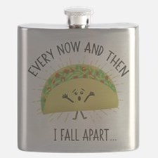 Every Now and Then I Fall Apart Funny Taco Flask