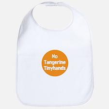no tangerine tinyhands Baby Bib