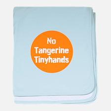 no tangerine tinyhands baby blanket