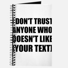 I Don't Trust Anyone Who Doesn't Like Personalize