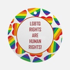 LGBTQ RIGHTS Round Ornament