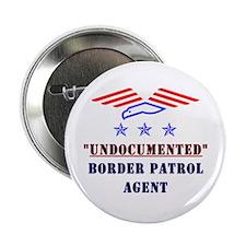 "Undocumented Border Patrol 2.25"" Button (100 pack)"