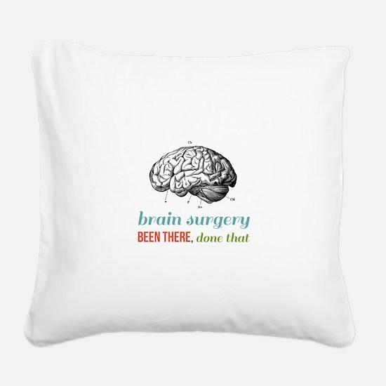 Brain Surgery Square Canvas Pillow