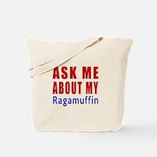 Ask Me About My Ragamuffin Cat Design Tote Bag