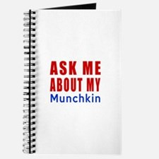 Ask Me About My Munchkin Cat Designs Journal