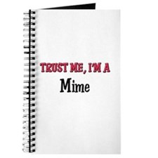Trust Me I'm a Mime Journal