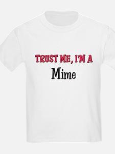 Trust Me I'm a Mime T-Shirt