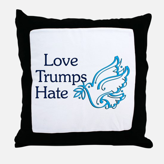 Love Trumps Hate Throw Pillow